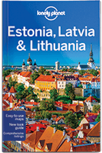 Estonia Latvia Lithuania Travel Guide